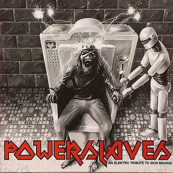 Powerslaves - An Elektro Tribute To Iron Maiden